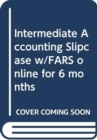 Image for Intermediate Accounting Slipcase w/FARS online for 6 months