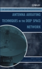 Image for Antenna arraying techniques in the Deep Space Network
