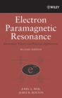 Image for Electron paramagnetic resonance  : elementary theory and practical applications