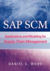 Image for SAP SCM  : applications and modeling for supply chain management