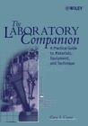 Image for The laboratory companion  : a practical guide to materials, equipment, and technique
