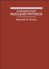 Image for Introductory Nuclear Physics