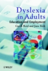 Image for Dyslexia in adults  : education and employment