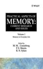 Image for Practical Aspects of Memory: Current Research and Issues, Volume 1 : Memory of Everyday Life