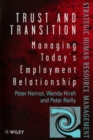 Image for Trust and transition  : managing today's employment relationship