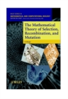 Image for The mathematical theory of selection, recombination, and mutation