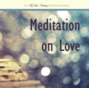Image for Meditation on Love