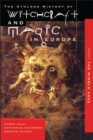 Image for Witchcraft and magic in EuropeVol. 3: The Middle Ages : v.3 : Witchcraft and Magic in the Middle Ages