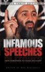 Image for Infamous speeches: from Robespierre to Osama bin Laden