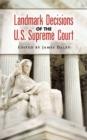 Image for Landmark decisions of the U.S. Supreme Court