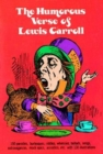 Image for The humorous verse of Lewis Carroll