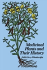 Image for Medicinal Plants and Their History