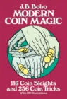 Image for Modern Coin Magic : 116 Coin Sleights and 236 Coin Tricks