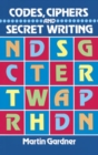 Image for Codes, Ciphers and Secret Writing