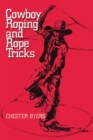 Image for Cowboy Roping and Rope Tricks