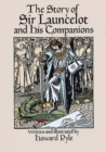 Image for The Story of Sir Launcelot and His Companions
