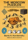 Image for The Moscow Puzzles : 359 Mathematical Recreations