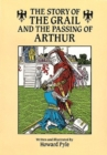 Image for The Story of the Grail and the Passing of Arthur