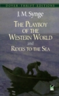 Image for The playboy of the western world  : and, Riders to the sea