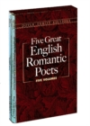 Image for Five Great English Romantic Poets : Boxed Set: Lyric Poems / Selected Poems / Favorite Poems / The Rime of the Ancient Mariner and Other