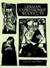 Image for German Expressionist Woodcuts