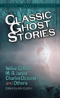 Image for 12 classic ghost stories by Wilkie Collins, M.R. James, Charles Dickens and others