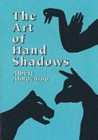 Image for The art of hand shadows