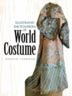 Image for Illustrated encyclopedia of world costume