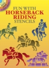 Image for Fun with Horseback Riding Stencils
