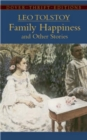 Image for Family happiness and other stories