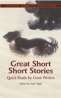 Image for Great Short Short Stories : Quick Reads by Great Writers