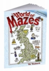Image for World of Mazes : Find Your Way Thru Over 30 Different Countries!