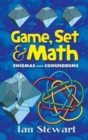 Image for Game Set and Math : Enigmas and Conundrums