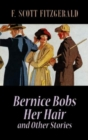 Image for Bernice bobs her hair and other stories