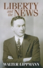 Image for Liberty and the News