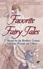 Image for Favorite fairy tales  : 27 stories by the Brothers Grimm, Andersen, Perrault, and others
