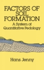 Image for Factors of Soil Formation : A System of Quantitative Pedology