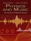 Image for Physics and music  : the science of musical sound