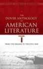 Image for The Dover anthology of American literatureVolume I,: From the origins through the Civil War