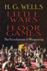 Image for Little wars  : and, Floor games