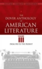 Image for The Dover anthology of American literatureVolume III,: From 1923 to the present