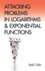 Image for Attacking problems in logarithms and exponential functions