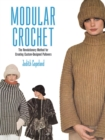 Image for Modular crochet  : a revolutionary method for creating custom-designed pullovers