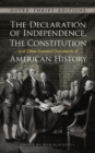 Image for Declaration of independence, the constitution and other essential documents of american history