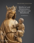 Image for The Wyvern Collection  : medieval and renaissance sculpture and metalwork