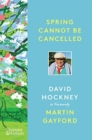 Image for Spring cannot be cancelled  : David Hockney in Normandy