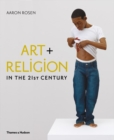 Image for Art + religion in the 21st century