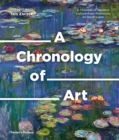 Image for A chronology of art  : a timeline of western culture from prehistory to the present