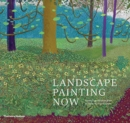 Image for Landscape painting now  : from pop abstraction to new romanticism