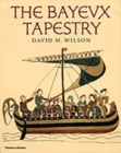 Image for The Bayeux tapestry  : the complete tapestry in colour